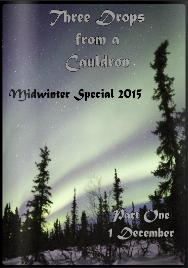 Midwinter Special 2015 three drops from a cauldron