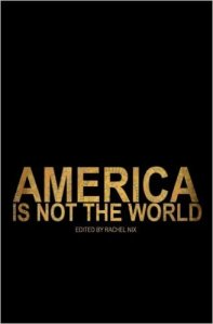 America Is Not The World